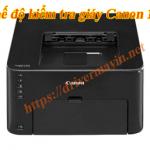 tắt chế độ kiểm tra giấy máy in Canon LBP 151DW
