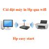 Cách cài đặt máy in Hp qua wifi
